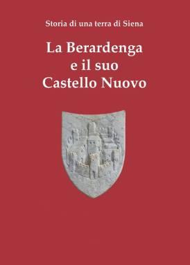 la berardenga e il suo castello nuovo libro il leccio